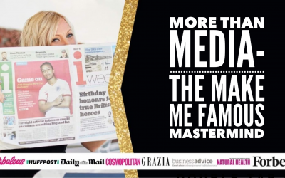 More Than Media – The Make Me Famous Mastermind