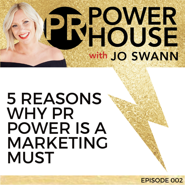 002 Five Reasons Why PR Power is a Marketing MUST