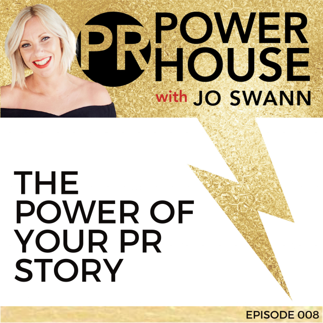 008 The Power of Your PR Story