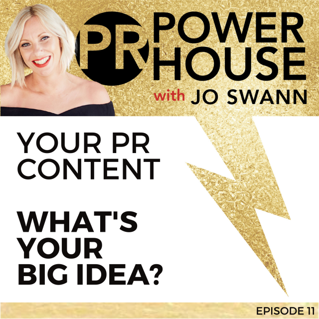 011 Your PR Content – What's Your Big Idea?